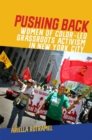 Pushing Back : Women of Color-Led Grassroots Activism in New York City - Book