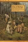 City of Refuge : Slavery and Petit Marronage in the Great Dismal Swamp, 1763-1856 - eBook