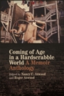 Coming of Age in a Hardscrabble World : A Memoir Anthology - Book