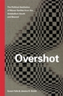Overshot : The Political Aesthetics of Woven Textiles from the Antebellum South and Beyond - Book