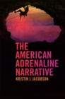 The American Adrenaline Narrative - eBook