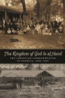 The Kingdom of God Is at Hand : The Christian Commonwealth in Georgia, 1896-1901 - eBook
