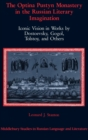 The Optina Pustyn Monastery in the Russian Literary Imagination : Iconic Vision in Works by Dostoevsky, Gogol, Tolstoy, and Others - Book