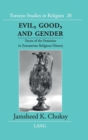 Evil, Good and Gender : Facets of the Feminine in Zoroastrian Religious History - Book