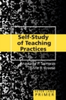 Self-Study of Teaching Practices Primer - Book