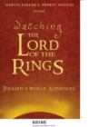 Watching The Lord of the Rings : Tolkien's World Audiences - Book