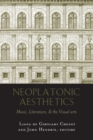 Neoplatonic Aesthetics : Music, Literature, & the Visual Arts - Book