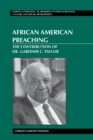 African American Preaching : The Contribution of Dr. Gardner C. Taylor - Book