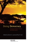 Doing Democracy : Striving for Political Literacy and Social Justice - Book