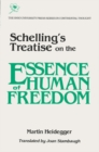 Schellings Treatise : On Essence Human Freedom - Book
