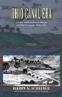 Ohio Canal Era : A Case Study of Government and the Economy, 1820-1861 - eBook
