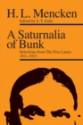 A Saturnalia of Bunk : Selections from The Free Lance, 1911-1915 - eBook