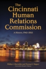 The Cincinnati Human Relations Commission : A History, 1943-2013 - eBook