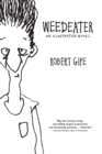 Weedeater : An Illustrated Novel - eBook