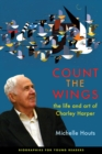 Count the Wings : The Life and Art of Charley Harper - eBook