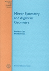 Mirror Symmetry and Algebraic Geometry - Book