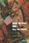 Wake the Town and Tell the People : Dancehall Culture in Jamaica - Book