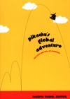 Pikachu's Global Adventure : The Rise and Fall of Pokemon - Book