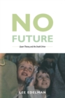 No Future : Queer Theory and the Death Drive - Book