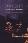 Conscripts of Modernity : The Tragedy of Colonial Enlightenment - Book