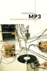 MP3 : The Meaning of a Format - Book