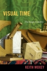 Visual Time : The Image in History - Book