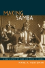 Making Samba : A New History of Race and Music in Brazil - Book
