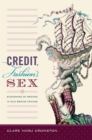 Credit, Fashion, Sex : Economies of Regard in Old Regime France - Book