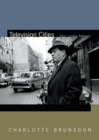 Television Cities : Paris, London, Baltimore - Book