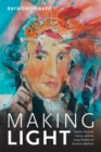 Making Light : Haydn, Musical Camp, and the Long Shadow of German Idealism - Book