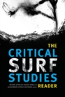The Critical Surf Studies Reader - Book