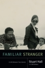 Familiar Stranger : A Life Between Two Islands - eBook