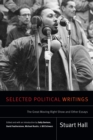 Selected Political Writings : The Great Moving Right Show and Other Essays - eBook