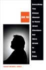 Everything You Always Wanted to Know about Literature but Were Afraid to Ask Zizek : SIC 10 - eBook