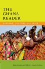 The Ghana Reader : History, Culture, Politics - eBook