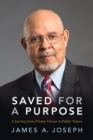 Saved for a Purpose : A Journey from Private Virtues to Public Values - eBook