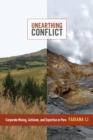 Unearthing Conflict : Corporate Mining, Activism, and Expertise in Peru - eBook