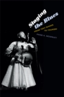 Staging the Blues : From Tent Shows to Tourism - eBook