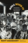 Roll With It : Brass Bands in the Streets of New Orleans - eBook