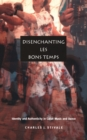 Disenchanting Les Bons Temps : Identity and Authenticity in Cajun Music and Dance - eBook