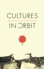 Cultures in Orbit : Satellites and the Televisual - eBook