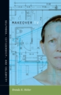Makeover TV : Selfhood, Citizenship, and Celebrity - eBook
