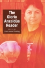 The Gloria Anzaldua Reader - eBook