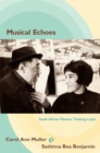 Musical Echoes : South African Women Thinking in Jazz - eBook
