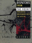 Dispatches from the Front : Theological Engagements with the Secular - eBook