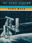 The Space Station : A Personal Journey - eBook