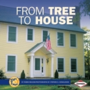 From Tree to House - eBook