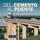 Del cemento al puente (From Cement to Bridge) - eBook