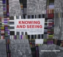 Knowing and Seeing : Reflections on Fifty Years of Drawing Cities - Book