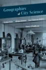 Geographies of City Science : Urban Life and Origin Debates in Late Victorian Dublin - Book